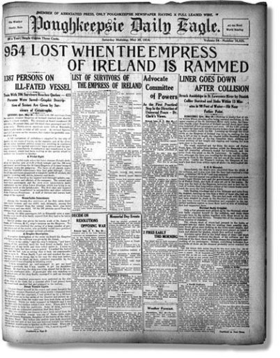 It's a wholöe newspaper page about the accident of the Empress of Ireland. The newspaper is the front page of the Poughkeepsie Daily Eagle.