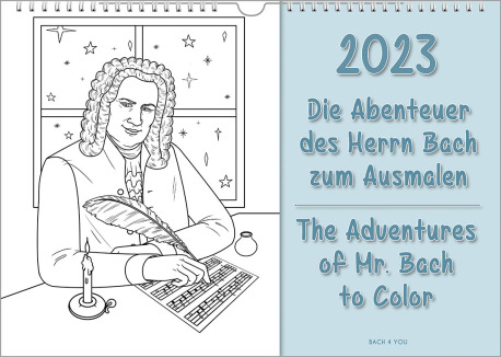 """The music gift """"Bach calendar"""", a landscape wall calendar. On the left side there is a pencil drawing of Bach itting at a table and composing notes, on the right side on light blue ground, is the year and the title: The Adventures of Mr. Bach to Color""""."""